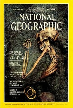 The Best of National Geographic Magazine Covers  - May 1984—New Discoveries at Pompeii and Herculaneum
