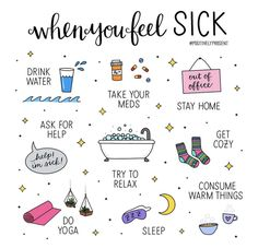 Thing you can do when you are feeling sick. By: @positivelypresent You can find them on instagram:) Be Kind To Yourself, Take Care Of Yourself, Feeling Sick, How Are You Feeling, Self Care Bullet Journal, What To Do When Bored, Self Care Activities, Ask For Help, Self Improvement Tips