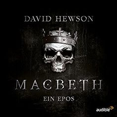 Macbeth: Ein Epos Hörspiel