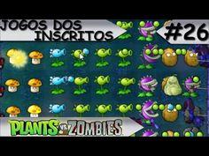 JOGOS DOS INSCRITOS - Plants Vs. Zombies - #26