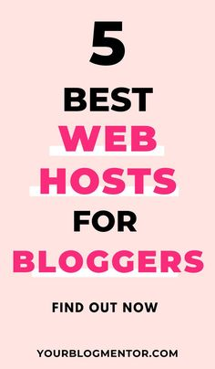 Choosing the right web host from the start is the first step towards blogging growth and success, Here are top 5 web hosting companies that are best for bloggers.  #webhosting #webhosts #webdevelopment #bloggintips Becoming A Blogger, Hosting Company, Best Web, How To Better Yourself, Blog Tips, Online Marketing, Online Business, Pro Blogger, Blogging