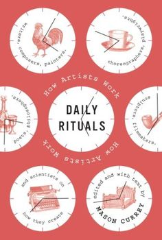 Daily Rituals: How Artists Work by Mason Currey, http://www.amazon.com/dp/B009Y4I4OM/ref=cm_sw_r_pi_dp_iPaTrb09YDVM8