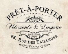 Shabby Chic Stencil - Vintage French Pret-A-Porter Advert - Touch the Wood Images Vintage, French Vintage, French Chic, Diy Image, Shabby Chic Stencils, French Typography, Foto Transfer, Interior Design Advice, Vintage Labels