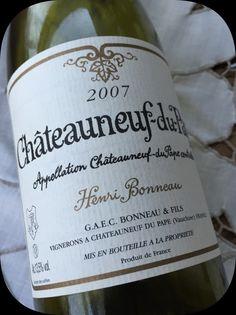 2007 Henri Bonneau, Châteauneuf-du-Pape, Rhône, Frankrig Chateauneuf Du Pape, France, Bottle, Wine, French
