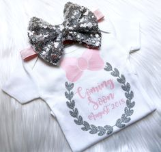 Coming soon announment outfit, baby announcement outfit, were pregnant, its a girl, newborn, pregnancy announcement outfit, new baby, baby by PerfectlyPINKBow on Etsy https://www.etsy.com/listing/606177627/coming-soon-announment-outfit-baby