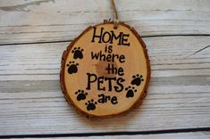 Wood Slice Ornament , Home is where the Pets are , Fur baby Animals , Country Rustic , Hand Painted Wood Slice Crafts, Wood Burning Crafts, Wood Burning Patterns, Wood Burning Art, Wood Crafts, Christmas Ornament Crafts, Wood Ornaments, Christmas Wood, Crafts For Seniors