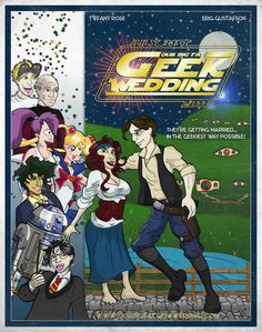 Our Big Fat Geek Wedding Invitation by ~meeko on deviantART It's Doctor Horrible, Picard, Sailor Moon, Star Wars, Harry Potter...WHERE THE HECK IS THE DOCTOR