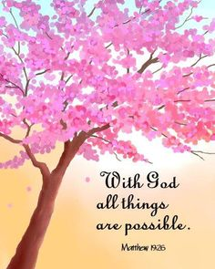 Matthew 19:26 Bible verse print, scripture sign downloadable Christian Bible artwork with God all things possible tree painting, spring tree
