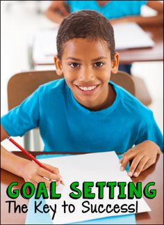 Classroom Goal Setting - The Key to Success! Teach your students how to set specific goals and track their progress towards those goals. Empowering! $
