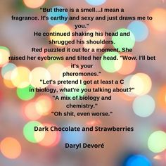 Get your free copy of Dark Chocolate and Strawberries by Daryl Devoré Big Puppies, You Got This, Let It Be, Let's Pretend, Puppy Eyes, Strawberries, Earthy, Chocolate, Dark