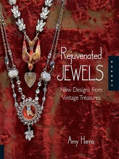 Rejuvenated Jewels by Amy Hanna - Learn where to find fabulous vintage jewelry, beads, and artifacts—and how to create stunning one-of-a-kind jewelry pieces using these amazing finds—with Rejuvenated Jewels! Rhinestone beads and clasps, mercury glass beads, oxidized metal chains, rosary beads, tiny book charms and more are retooled into fabulous statement pieces with Victorian and steampunk influences that can be worn every day. #steampunk