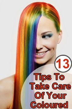 Coloured Hair Care Tips: So now take a look at some of pre and post colouring tips.