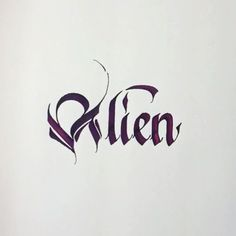 Alien.  Take me home  #organicalligraphy