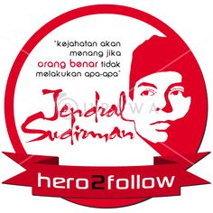 Bangkitkan semangat nasionalisme dengan kutipan-kutipan pahlawan nasional Indonesia