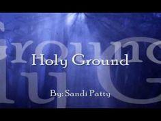 Holy Ground - Sandi Patty (lyric video)
