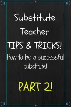 Ms. F's Teaching Adventures: Substitute Teaching Tips and Tricks: Part 2