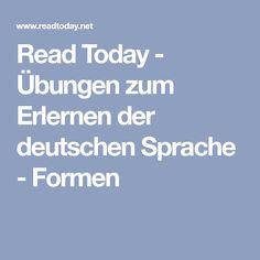Read Today - Übungen zum Erlernen der deutschen Sprache - Formen