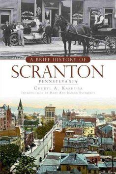A Brief History of Scranton, Pennsylvania