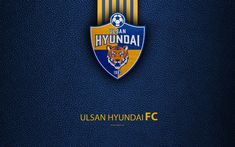 Download wallpapers Ulsan Hyundai FC, 4k, logo, South Korean football club, K-League Classic, leather texture, emblem, Ulsan, South Korea, football championship