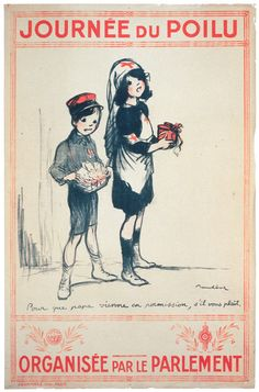 """Journée du Poilu. Organisée par le Parlement. Poilu Day. Organized by parliament. A girl in a Red Cross nurse's uniform and a small boy carrying a collection cup and selling medals. Text reads, """"Pour que papa vienne en permission, s'il vous plait"""" or """"So that Papa may come on leave, if you please."""" Illustrated by Francisque Poulbot, 1915. Vintage French WWI poster."""