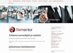 Rementor keskittyy myynnin ja johtamisen kehittämiseen. Esimerkiksi erilaisiin valmennusmahdollisuuksiin voi tutustua yrityksen verkkosivuilla.