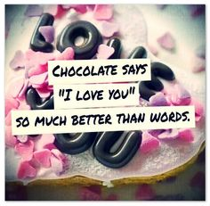 Love and Chocolate - Wishes Quotes