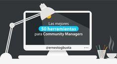Las mejores 50 herramientas para el Community Manager (Ampliado)
