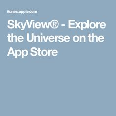 SkyView® - Explore the Universe on the App Store #iphoneappstore,