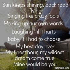 Mine Would Be You ~ Blake Shelton.