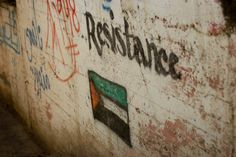 'Resistance' a graffito found on a wall in Nablus, West Bank, Palestine in 2011.