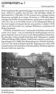 Sandviksveien nr. 7, et gammelt hus med en interessant historie. Fra «Det antikvariske register for Bergen» Sandviken – Sone 1