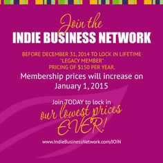 Join Before 2015 For Lowest Pricing Ever! | www.IndieBusinessNetwork.com/join