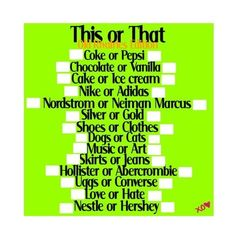 This or That by: ♫Ɓιɠ Ƭιɱɛ Ʀʉʂɧ [[I ♥ ڶąɱɛʂ]] ❤ liked on Polyvore featuring surveys, backgrounds, templates, random, pictures, quotes, text, fillers, saying and phrase
