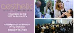 Conference passes start at £64.50 + VAT for half a day. Business workshops are £10 per session or free to conference delegates. Entry to the exhibition is free if you register. For more information go to: www.aestheticmed.co.uk/north