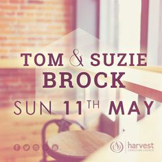 Tom & Suzie Brock will be at Harvest tomorrow at both services 9am | 5:30pm. We've had a great weekend with them so far.