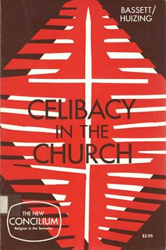 Celibacy in the Church, edited by William Bassett & Peter Huizing; published by Herder and Herder, 1972 www.amazon.com