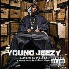 Precision Series Young Jeezy - Let's Get It: Thug Motivation 101
