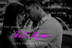 Book Title: Fall Again Author: Grace Henderson Genre: Contemporary Romance Hosted by: Book Enthusiast Promotions . Beautiful Places Quotes, Place Quotes, Book Title, Teaser, Falling In Love, Romance, Author, Cover, Books