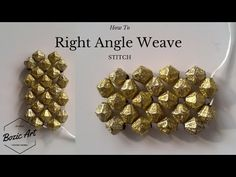 Right Angle Weave Stitch | How To Tutorial - YouTube