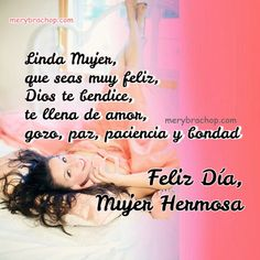 frases para la mujer feliz dia Happy Mothers Day, Beautiful Flowers, Gifs, Animal, Amor, Happy Woman Day, Woman Of God, Happy International Women's Day, Mother's Day