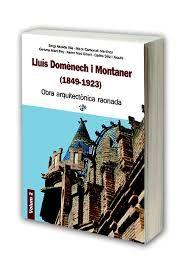 Lluís Domènech i Montaner (1849-1923) : obra arquitectònica raonada / Sergi Alcalde Vilà, Maite Carbonell Martínez, Gemma Martí Rey ... [et al.] Canet de Mar : CEDIM, Centre d'Estudis Lluís Domènech i Montaner : Els 2 Pins, 2015 http://cataleg.ub.edu/record=b2191274~S1*cat