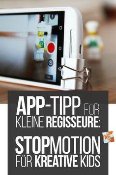 Kreativ mit dem Smartphone oder Tablet: Kinderleicht selbst Stop-Motion-Filme drehen | App-Tipp für Kinder | App-Tipp für Familien