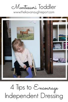 It can be difficult to get toddlers to dress themselves. Here are four Montessori tips to encourage independent dressing. These easy ideas can take away the struggles around dressing. Montessori Classroom, Montessori Toddler, Montessori Activities, Toddler Learning, Infant Activities, Teaching Kids, Montessori Bedroom, Montessori Homeschool, Teaching Geography