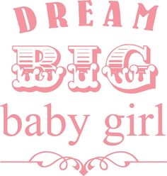 sayings about little girls | Baby Girl Quotes | Quotes for Little Girls