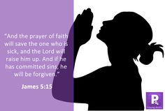 With prayers come healing and forgiveness of sins. Learn to pray fervently. Don't ever get tired of praying Learning To Pray, Prayer Quotes, Forgiveness, Tired, Sick, It Works, Prayers, Healing, Faith