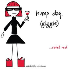 Rebel Red: hump day. (giggle) ah, wednesdays.