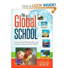 The Global School: Connecting Classrooms and Students Around the World    Add this one to the list too. Just out book, the author is speaking at the Global Education Conference. Hopefully I will be able to find out when and listen in!