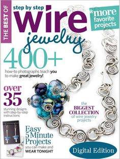 Best of Step by Step Wire Jewelry, 2010: Digital Edition - Interweave