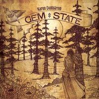 Americana music.  Karen Dahlstrom.  Gem State.