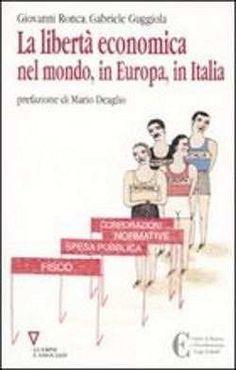 Prezzi e Sconti: La #libertà economica nel mondo in europa  ad Euro 15.30 in #Guerini e associati #Media libri economia e diritto